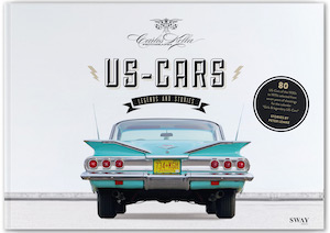 US-CARS – Legends and Stories by Carlos Kella / SWAY Books