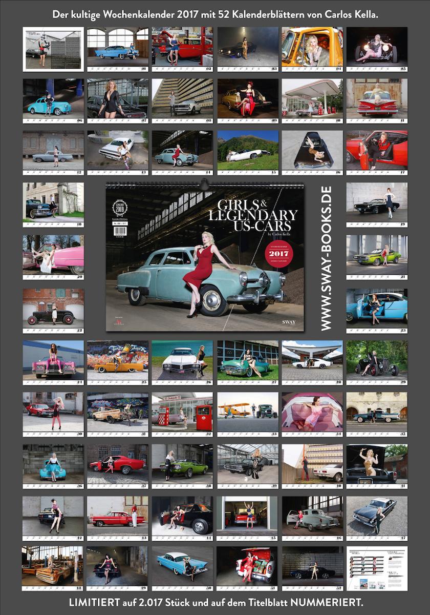 """52 Kalenderblätter, 26 Us-Cars und 16 Models im Girls & legendary US-Cars"""" 2017 Wochenkalender von Carlos Kella"""