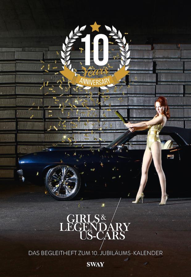 10 Jahre Girls & legendary US-Cars Kalender