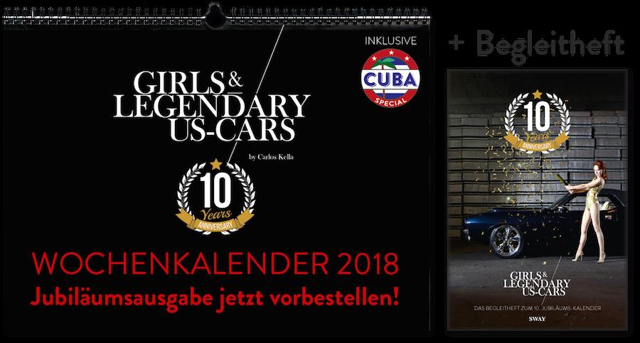 "10 Jahre ""Girls & legendary US-Cars"" Kalender"