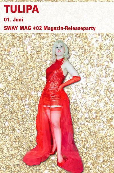 """Die Berliner Burlesque-Perfomerin Tulipa mit ihrer Show """"Red Rama für die SWAY MAG #02 Magazin-Releaseparty."""