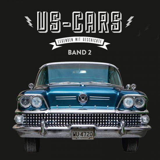 US-CARS – Legenden mit Geschichte Band 2 Der zweite US-CARS Bildband mit Fotografien von Carlos Kella und Hintergrundstories von Peter Lemke.