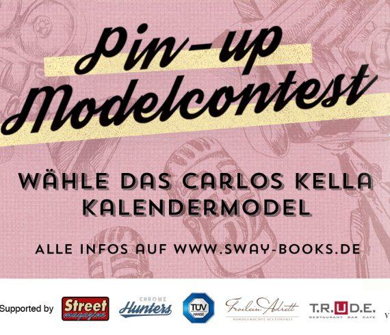 Der Carlos Kella Pin-up Modelcontest: Das Online-Voting läuft vom 06.04. bis zum 06.05.2019!