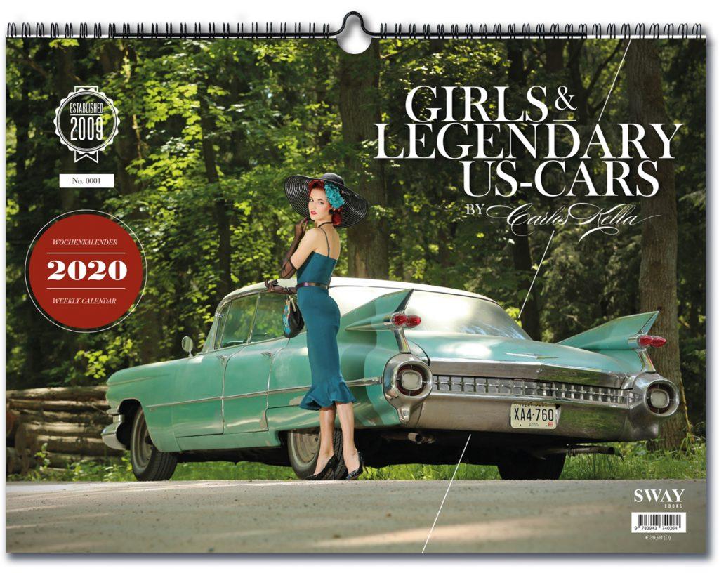 """Der """"Girls & legendary US-Cars"""" 2020 Wochenkalender von Carlos Kella ist ab sofort vorbestellbar."""