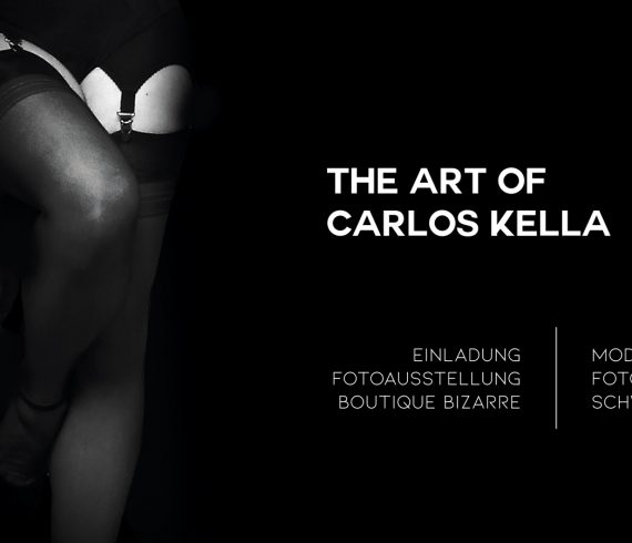 THE ART OF CARLOS KELLA: Modern Pin-Up Fotografie in Schwarz-Weiß – Einladung zur Vernissage in der Boutique Bizarre am Sonntag, den 08.12.2020 von 16:00 - 19:00 Uhr. ...