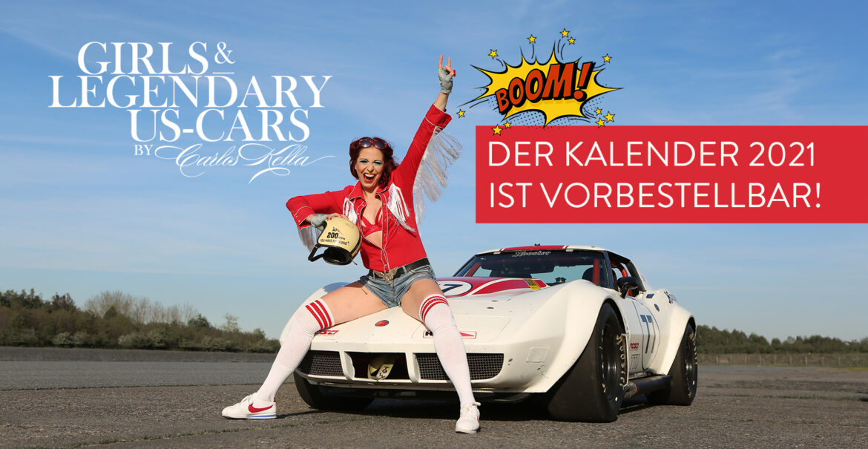 Der Girls & legendary US-Cars 2021 Wochenkalender erscheint am 15.08.2020 bei SWAY Books und ist ab sofort vorbestellbar!