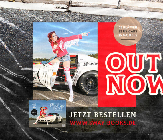 OUT NOW! Der Girls & legendary US-Cars 2021 Wochenkalender ist lieferbar!