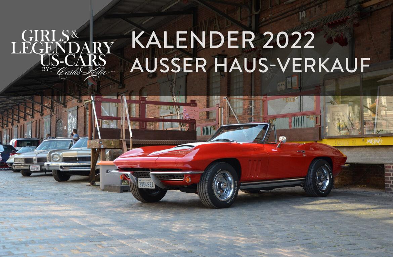 UPDATE +++ GIRLS & LEGENDARY US-CARS 2022 KALENDER-RELEASE