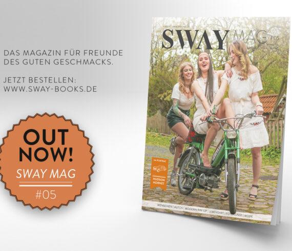 Das SWAY MAG #05 aus dem SWAY Book Verlag ist jetzt lieferbar!